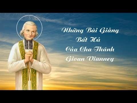 Audio những bài giảng của Cha Thánh Gioan Vianney