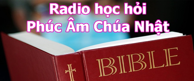 Radio Học hỏi Phúc Âm Chúa Nhật