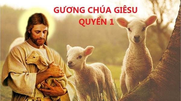 Gương Chúa Giêsu quyển 1