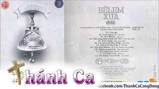 Bê Lem Xưa | Album Vol 20 – Lm. Nguyễn Sang