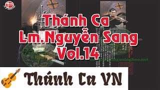 Cung Đàn Thánh | Album Vol.14 – Lm. Nguyễn Sang