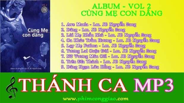 Cùng Mẹ Con Dâng  | Album Vol.2 – Lm. Nguyễn Sang