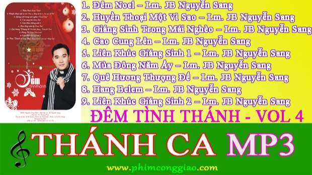 Đêm Tình Thánh | Album Vol.4 – Lm. Nguyễn Sang