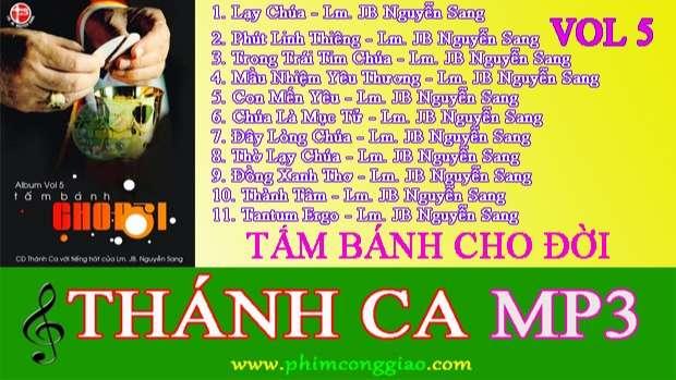 Tấm Bánh Cho Đời | Album Vol.5 – Lm. Nguyễn Sang