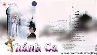Tiếng Gọi Fatima | Album Vol.11 – Lm. Nguyễn Sang