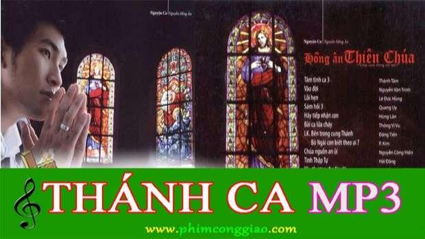 Album Thánh Ca: Hồng Ân Thiên Chúa  – Nguyễn Hồng Ân