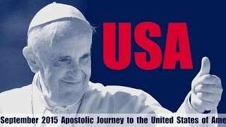 Thế Giới Nhìn Từ Vatican 10/9 – 16/09/2015: Trước thềm chuyến tông du Cuba và Hoa Kỳ của ĐTC