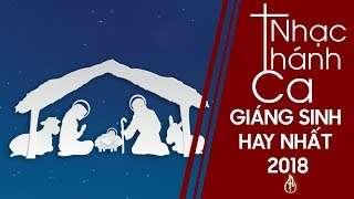Album Thánh Ca Giáng Sinh Đặc Biệt Mừng Chúa Sinh Ra 2019