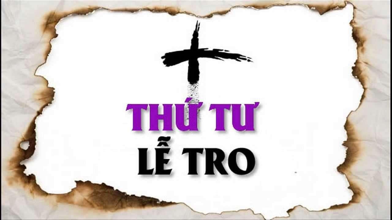 Lịch sử và ý nghĩa thần học phụng vụ của Thứ Tư Lễ Tro