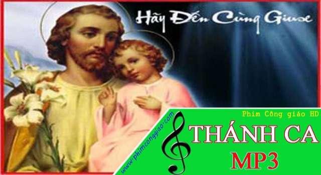Hãy đến cùng Giuse | Album Thánh ca hay nhất về Thánh Giuse