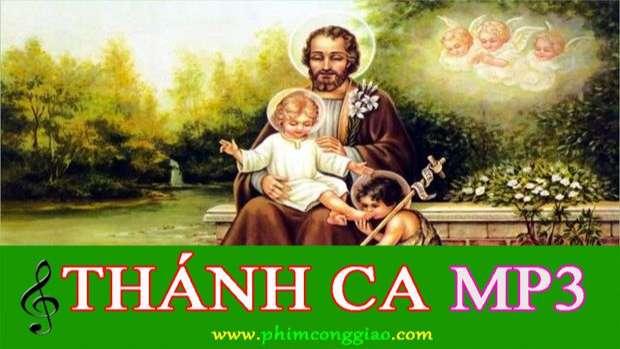 Tuyển Tập Thánh Ca Hay Nhất Về Thánh Giuse – CD1