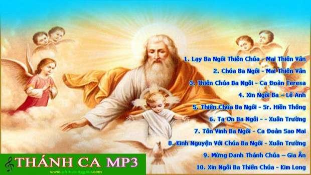 Những bài hát Thánh Ca Chúa Ba Ngôi hay nhất