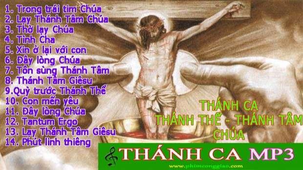 Thánh ca Thánh Thể – Thánh Tâm Chúa hay nhất