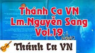 Album Chút tình con thơ | Vol 19 Lm Nguyễn Sang