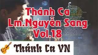 Album Lời Kinh Đêm (Vol.18 – 2012) | Linh mục JB Nguyễn Sang