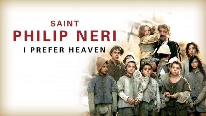 [Phim] Thánh Philip Neri: Tôi yêu Thiên Đường | Saint Philip Neri: I Prefer Heaven 2010