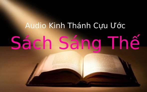 Audio Sách Sáng Thế | Kinh Thánh MP3