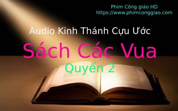 Audio Sách Các Vua 2 | Kinh Thánh MP3