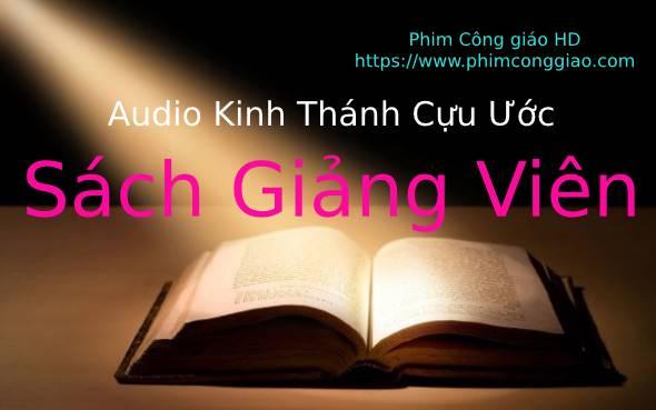 Audio sách Giảng Viên | Kinh Thánh MP3