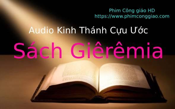 Audio sách Giêrêmia | Kinh Thánh MP3