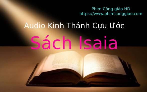 Audio sách Isaia Chương 34-66 | Kinh Thánh MP3