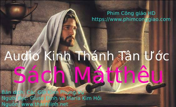 Audio sách Matthêu | Kinh Thánh MP3