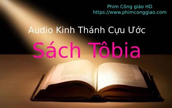Audio Sách Tôbia | Kinh Thánh MP3