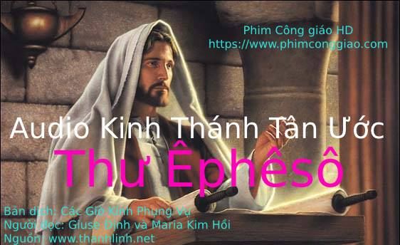 Audio Thư Êphêsô | Kinh Thánh MP3