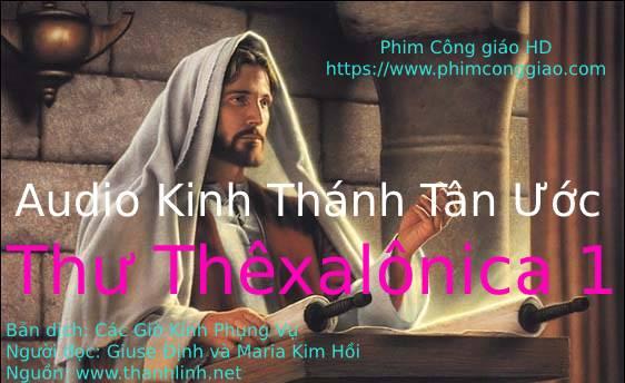 Audio Thư Thêxalônica 1 | Kinh Thánh MP3