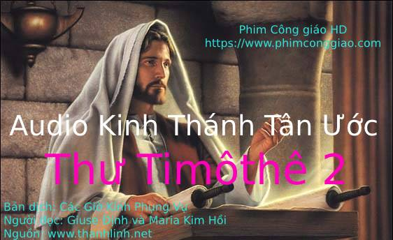 Audio Thư Timôthê 2 | Kinh Thánh MP3